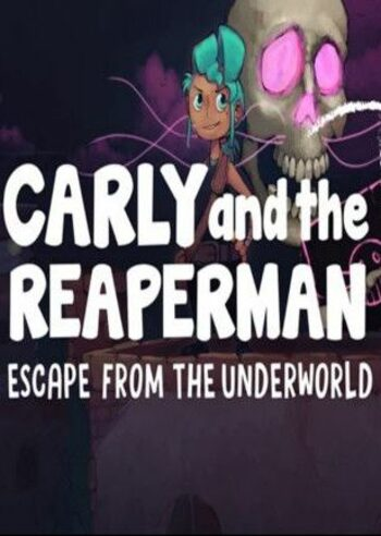 Carly and the Reaperman - Escape from the Underworld VR Steam Key GLOBAL
