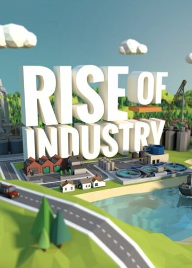 Rise of Industry (incl. Early Access) Steam Key GLOBAL