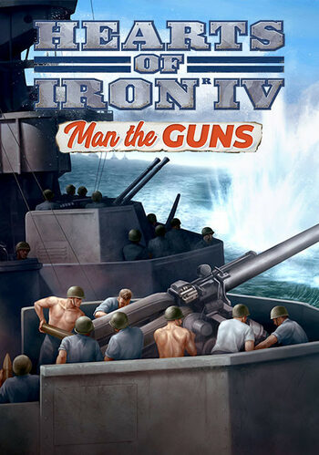 Hearts of Iron IV: Man the Guns (DLC) Steam Key EUROPE