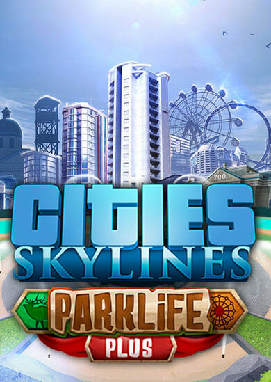 Cities: Skylines - Parklife Plus (DLC) Steam Key GLOBAL