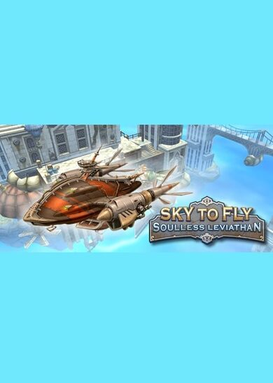 Sky to Fly: Soulless Leviathan Steam Key GLOBAL