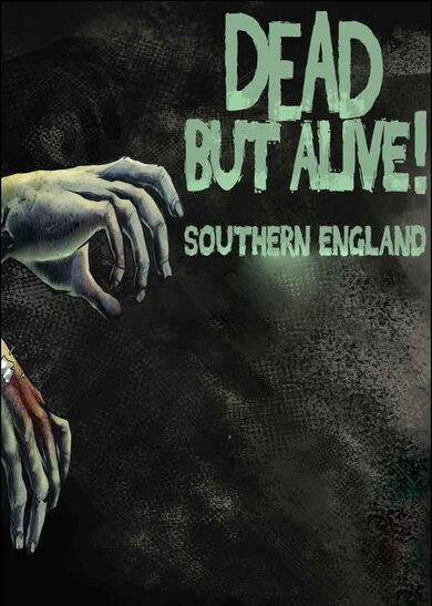 Dead But Alive! Southern England  Steam Key GLOBAL