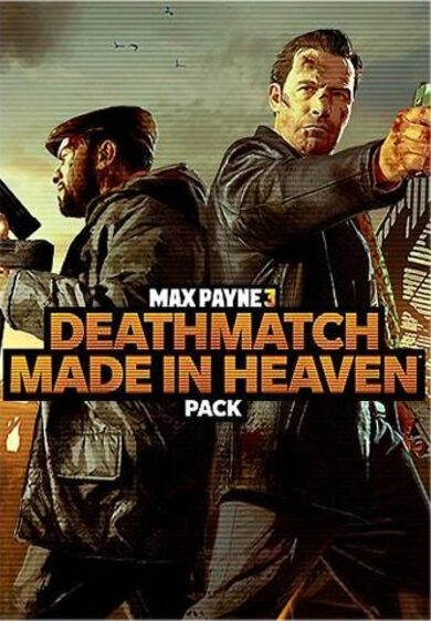 Max Payne 3 - Deathmatch Made in Heaven Pack (DLC) Steam Key EUROPE