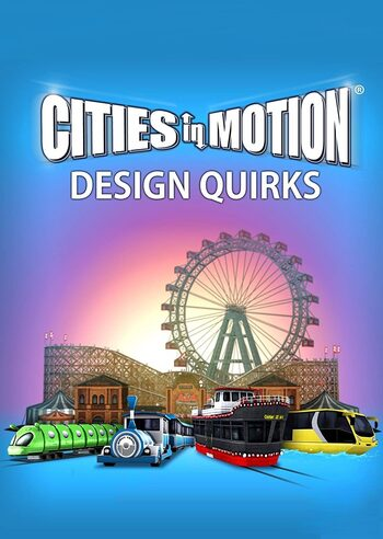 Cities in Motion - Design Quirks (DLC) Steam Key GLOBAL