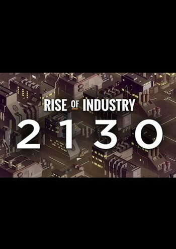 Rise of Industry: 2130 (DLC) Steam Key GLOBAL