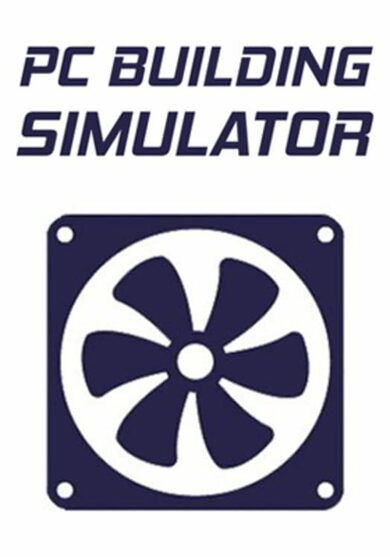 PC Building Simulator Steam Key GLOBAL