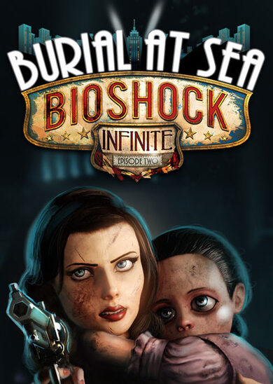 BioShock Infinite - Burial at Sea: Episode Two (DLC) Steam Key GLOBAL