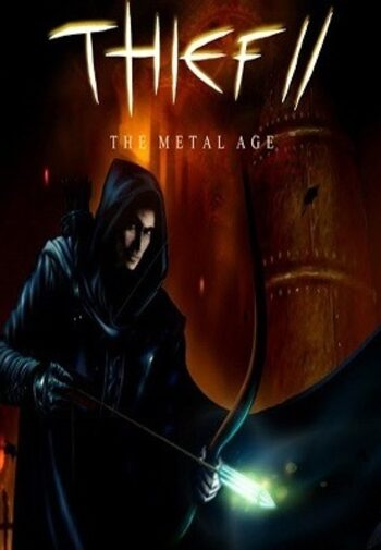 Thief II: The Metal Age Steam Key GLOBAL