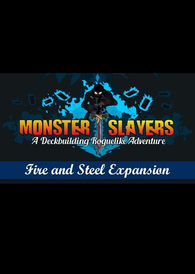 Monster Slayers - Fire and Steel Expansion (DLC) Steam Key GLOBAL