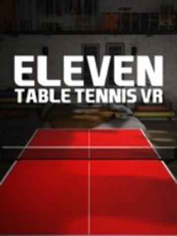 Eleven: Table Tennis VR Steam Key GLOBAL