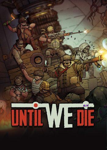 Until We Die Steam Key GLOBAL