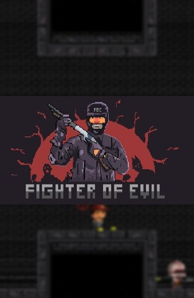 Fighter of Evil Steam Key GLOBAL