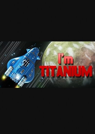 I'm Titanium Steam Key GLOBAL