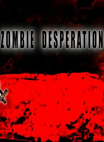 Zombie Desperation Steam Key GLOBAL