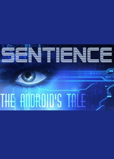 Sentience: The Android's Tale Steam Key GLOBAL