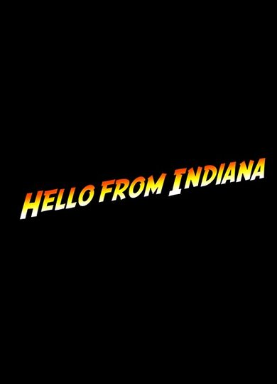 Hello From Indiana Steam Key GLOBAL