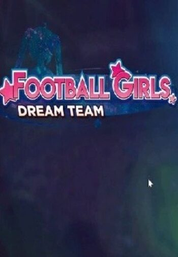 Football Girls: Dream Team Steam Key GLOBAL