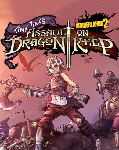 Borderlands 2 - Tiny Tinas Assault on Dragon Keep (DLC) Steam Key EUROPE