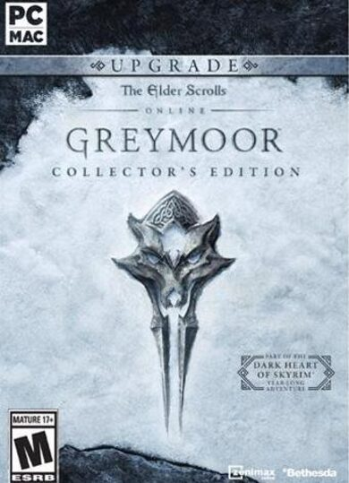 The Elder Scrolls Online: Greymoor - Digital Collector's Edition Upgrade (DLC) Pre-Purchase Official Website Key GLOBAL