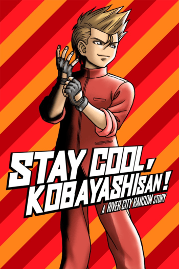 STAY COOL, KOBAYASHI-SAN!: A RIVER CITY RANSOM STORY Steam Key GLOBAL