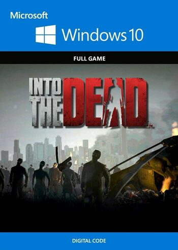 Into the Dead - Windows 10 Store Key EUROPE