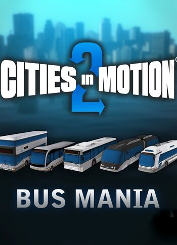 Cities in Motion 2 - Bus Mania (DLC) Steam Key GLOBAL