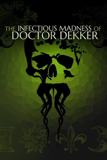 The Infectious Madness of Doctor Dekker Steam Key GLOBAL