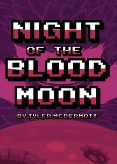 Night of the Blood Moon Steam Key GLOBAL