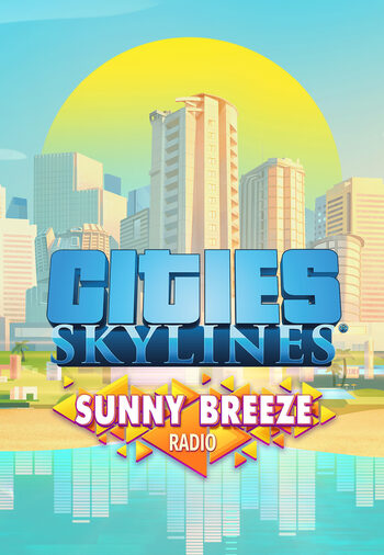 Cities: Skylines - Sunny Breeze Radio (DLC) Steam Key GLOBAL