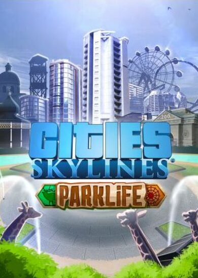 Cities: Skylines - Parklife (DLC) Steam Key GLOBAL
