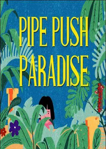 Pipe Push Paradise Steam Key GLOBAL