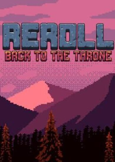 Reroll: Back to the throne Steam Key GLOBAL