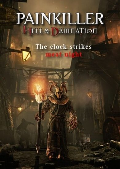 Painkiller Hell & Damnation The Clock Strikes Meat Night (DLC) Steam Key GLOBAL